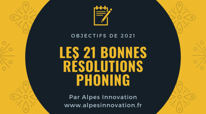 Resolutions phoning Alpes Innovation 2021